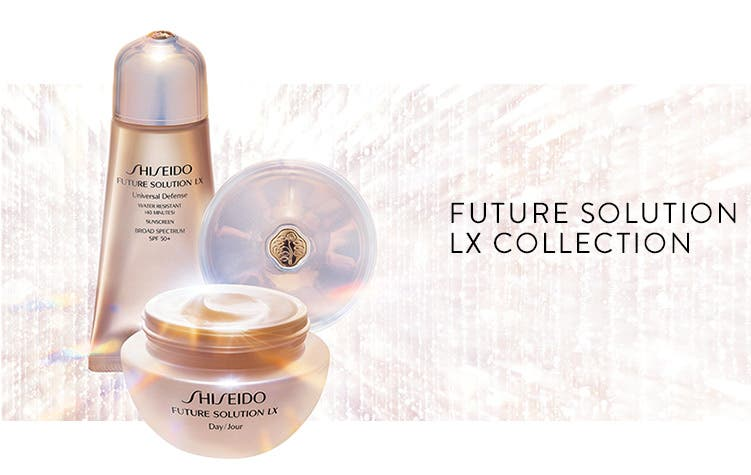 Shiseido Future Solution LX Collection.