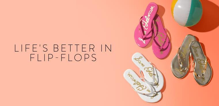 Life's better in flip-flops: Sam Edelman for girls.