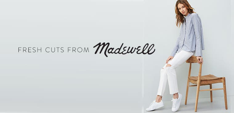 Madewell: new arrivals.