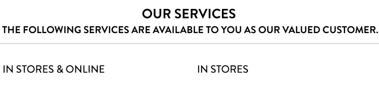 Nordstrom services in store and online.