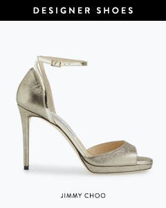 Designer shoes: Jimmy Choo sandals.