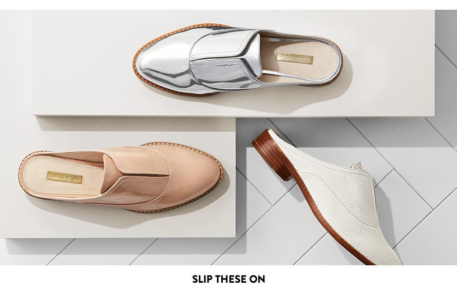 Slip these on: mules and slides.