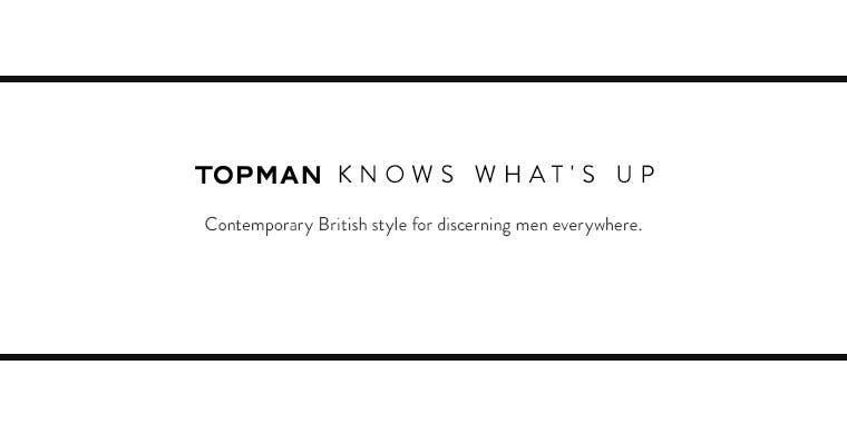 Topman knows what's up.