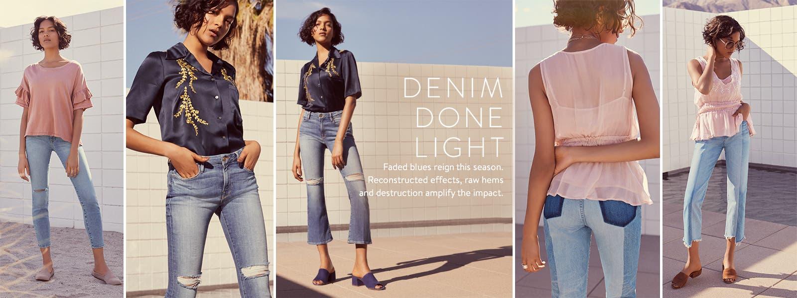 Denim done light.