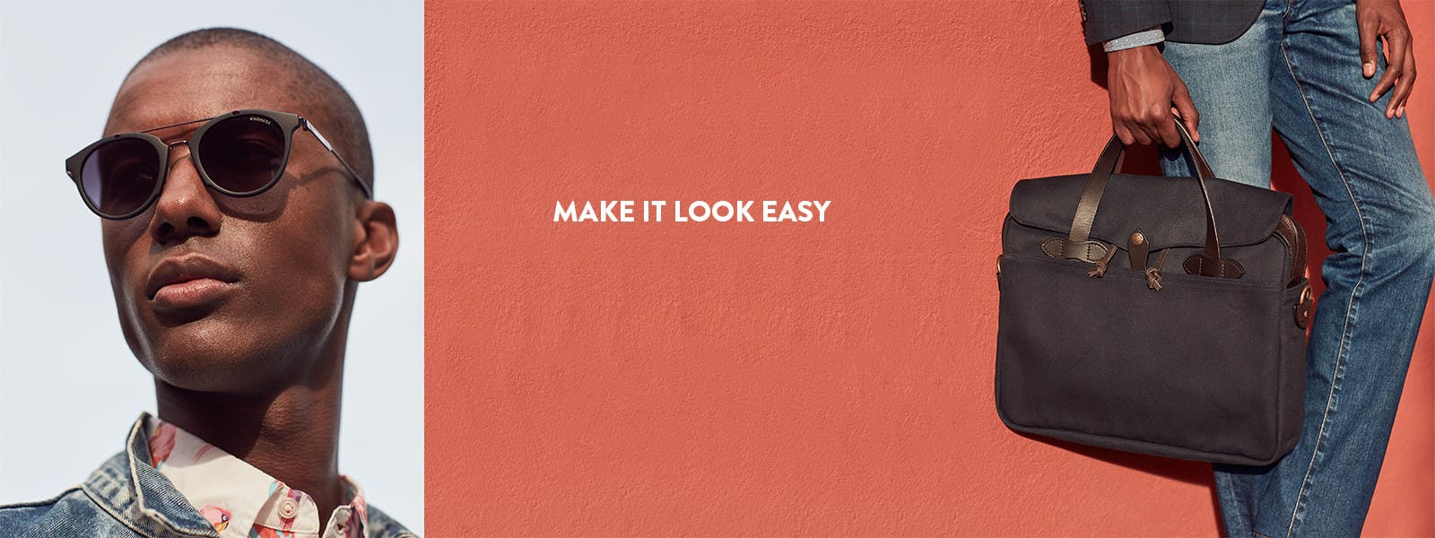 Make it look easy.