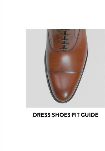 Dress shoes fit guide.