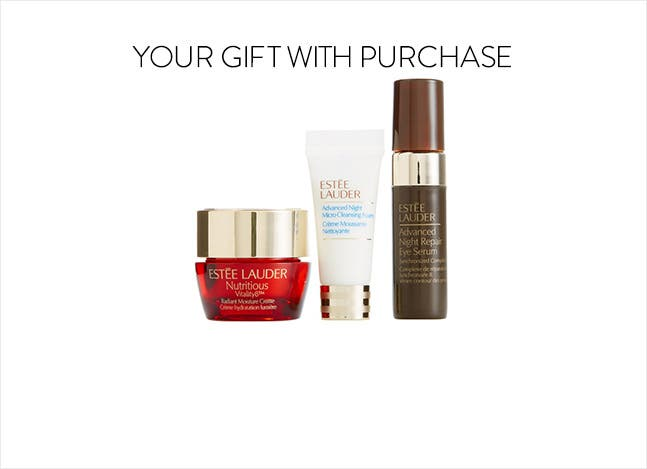 Your Estée Lauder gift with purchase.