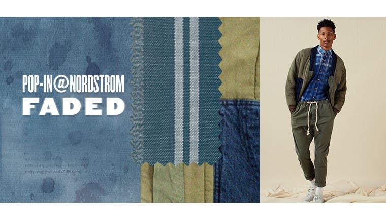 Pop-In@Nordstrom: Faded.