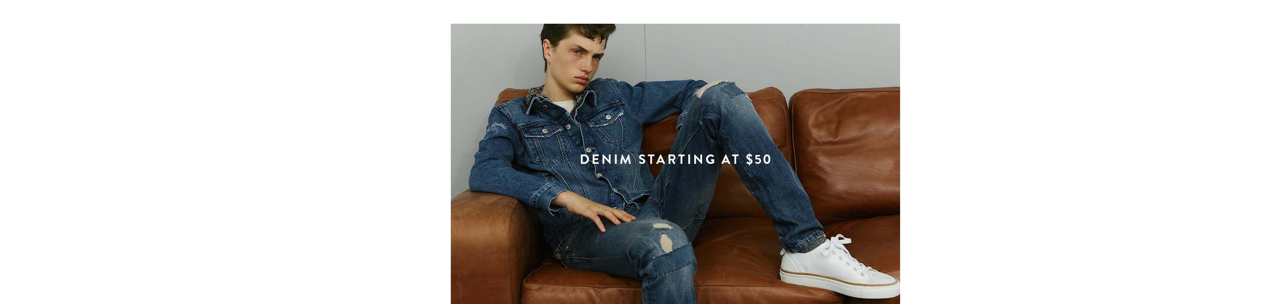 Denim starting at $50.