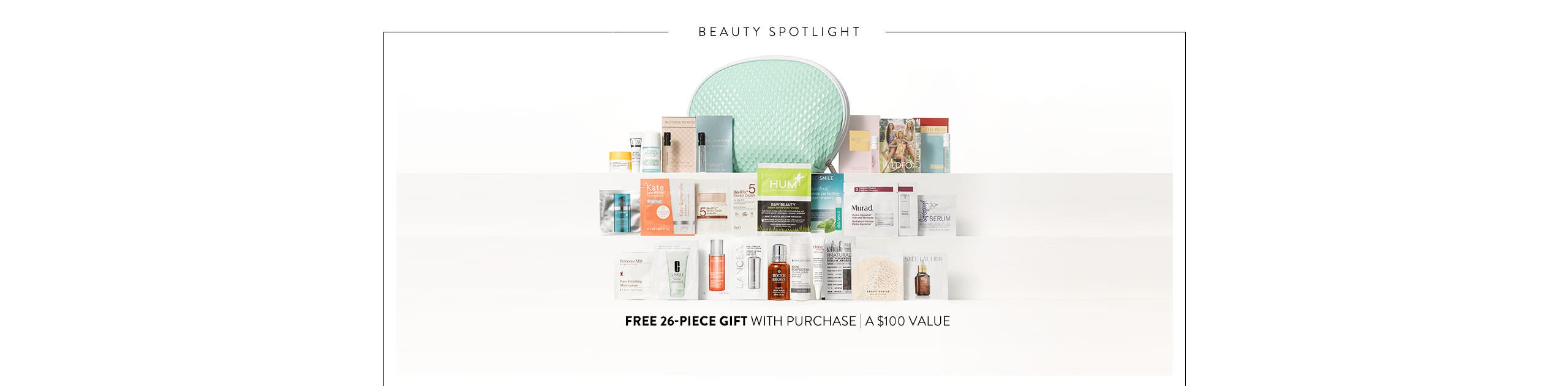 Free 26-piece gift with purchase. A $100 value.