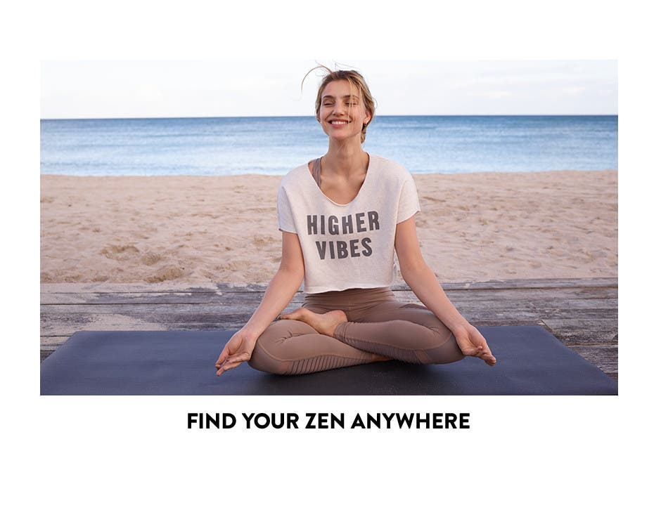 Find your zen anywhere.