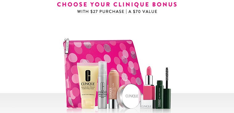 Receive your choice of 7-piece bonus gift with your $27 Clinique purchase