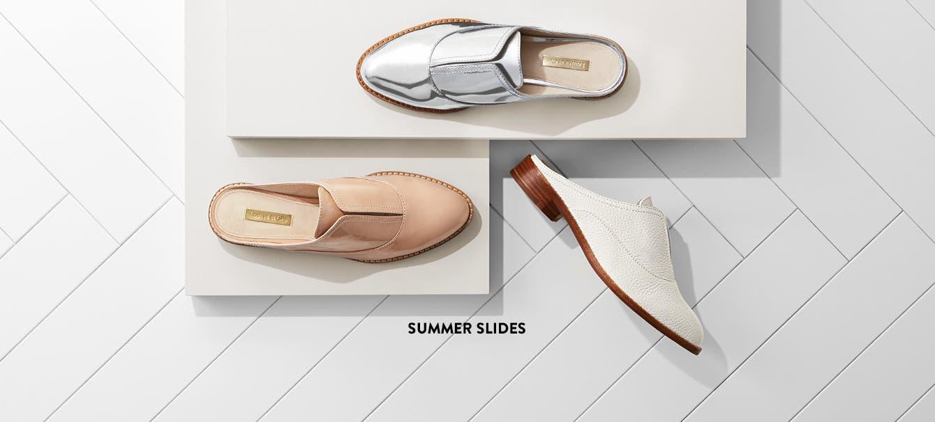 Summer slides.