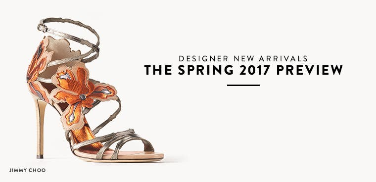 Designer new arrivals: the spring 2017 preview.