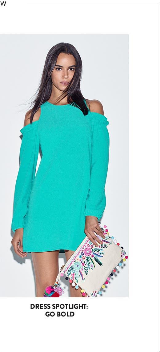 Dress spotlight: go bold.