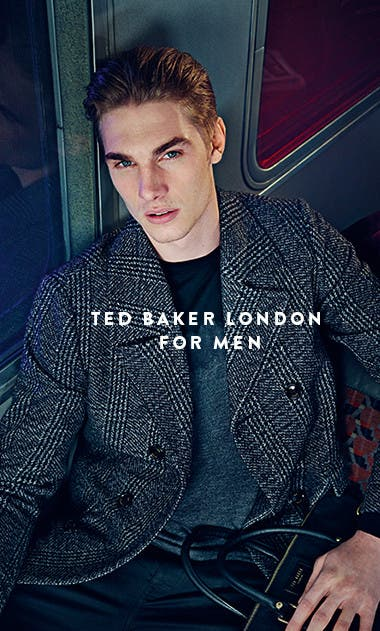 Ted Baker London for men.