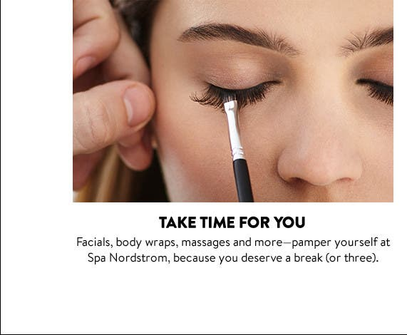 Take time for you at Spa Nordstrom.