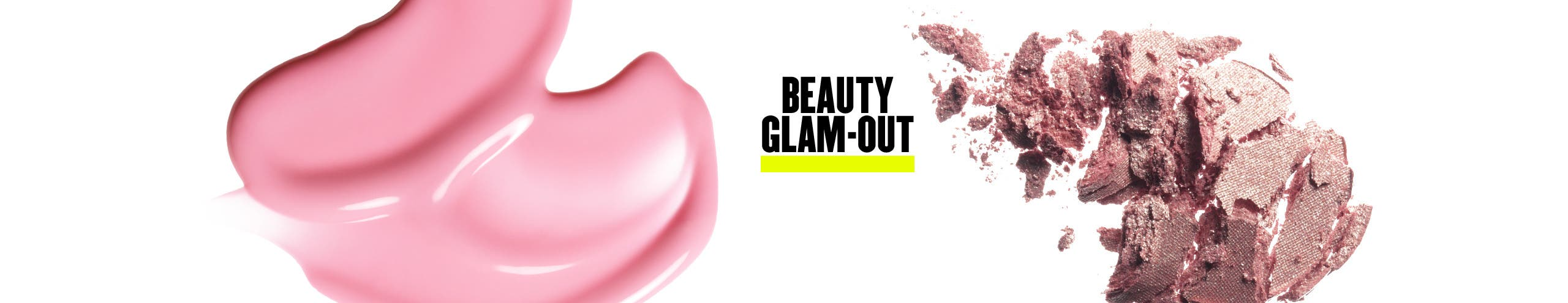 Beauty Glam Out.