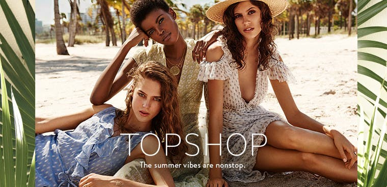 Topshop for summer.