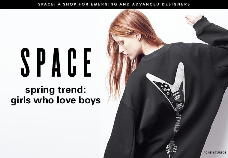 SPACE spring trend: girls who love boys.