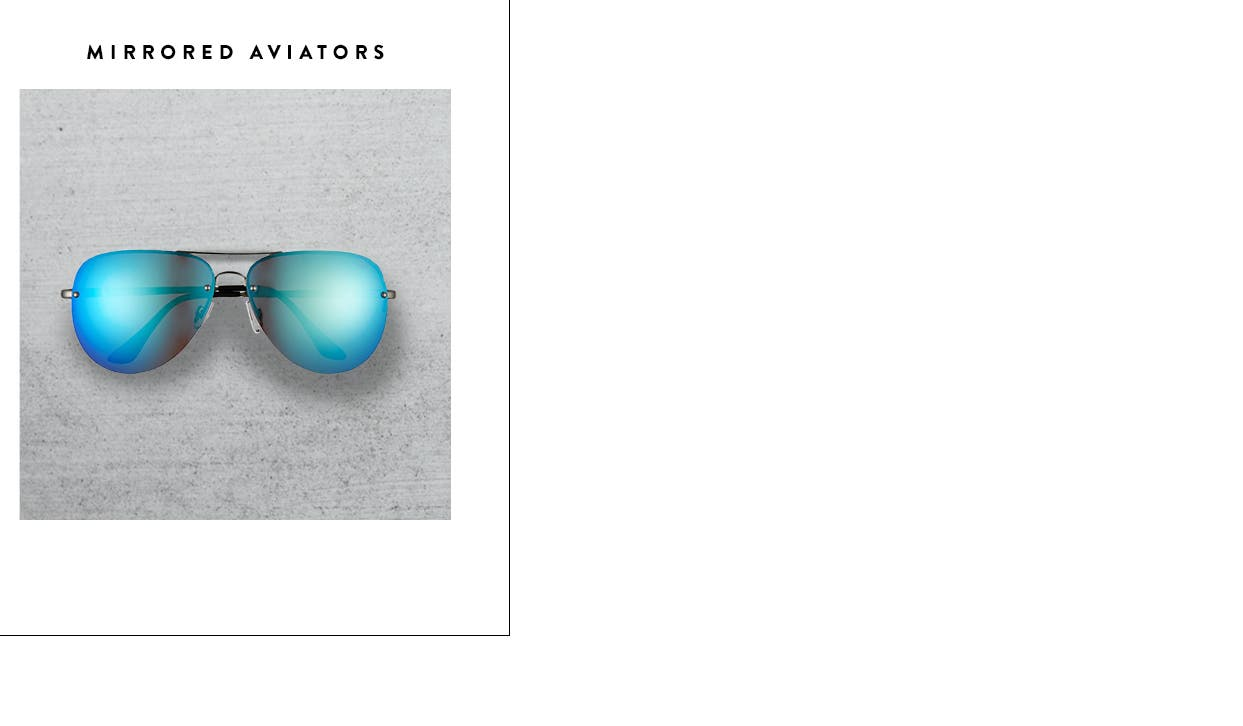 Women's mirrored aviators and other trend accessories.