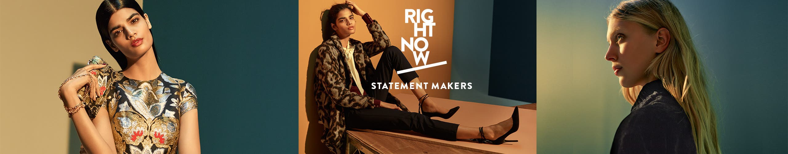 Right now: contemporary statement makers.