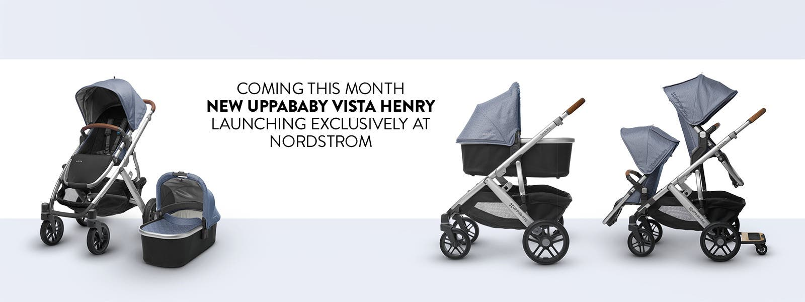 Coming this month: new UPPAbaby VISTA Henry, launching exclusively at Nordstrom.