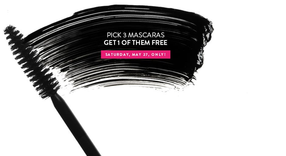 Pick three mascaras, get one of them free Saturday, May 27, only.