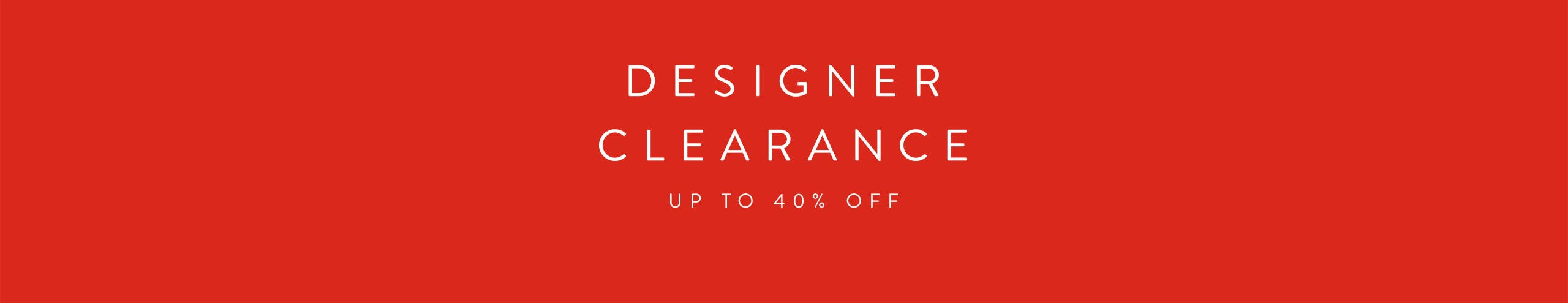 Women's Designer Clearance: up to 40% off.
