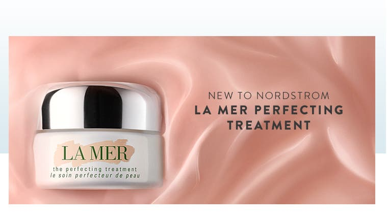 New to Nordstrom: La Mer Perfecting Treatment.