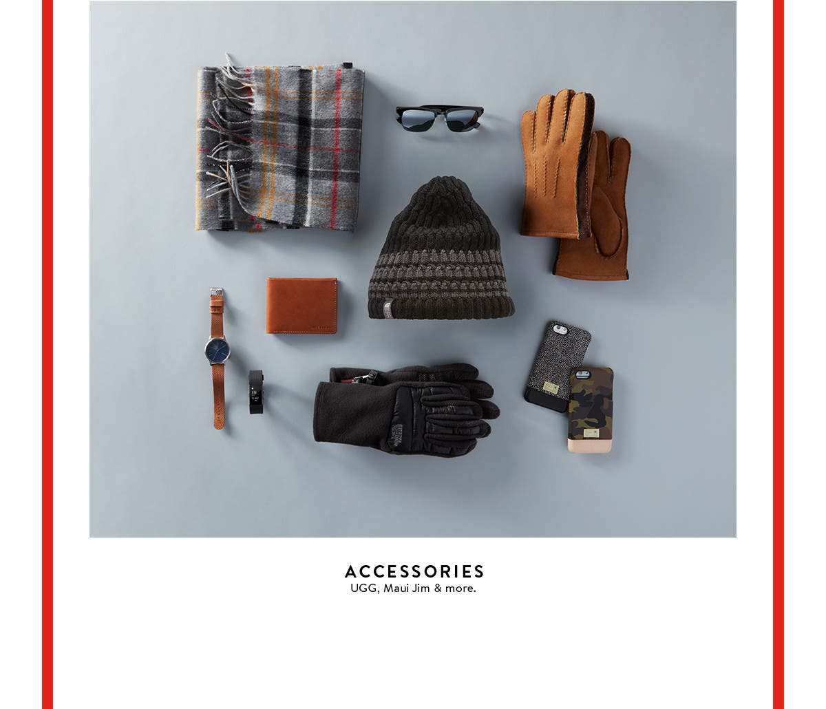 Accessories from UGG, Maui Jim & more.