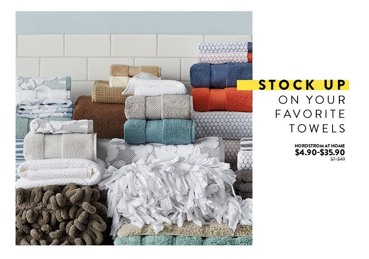Stock up on your favorite towels at Anniversary sale.