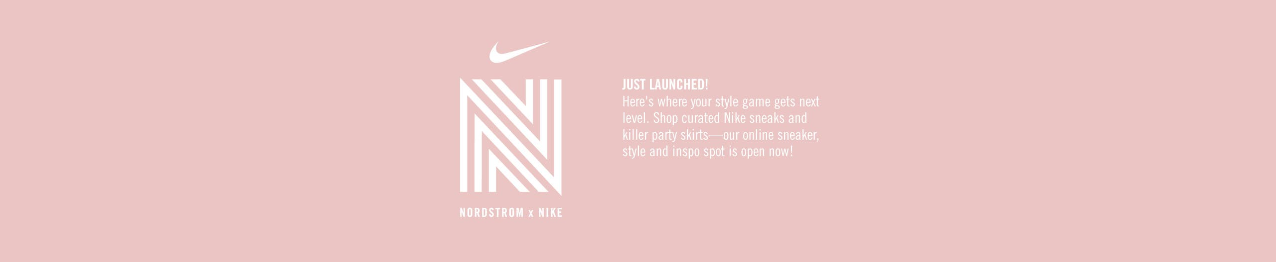 Just launched: Nordstrom x Nike collaboration.