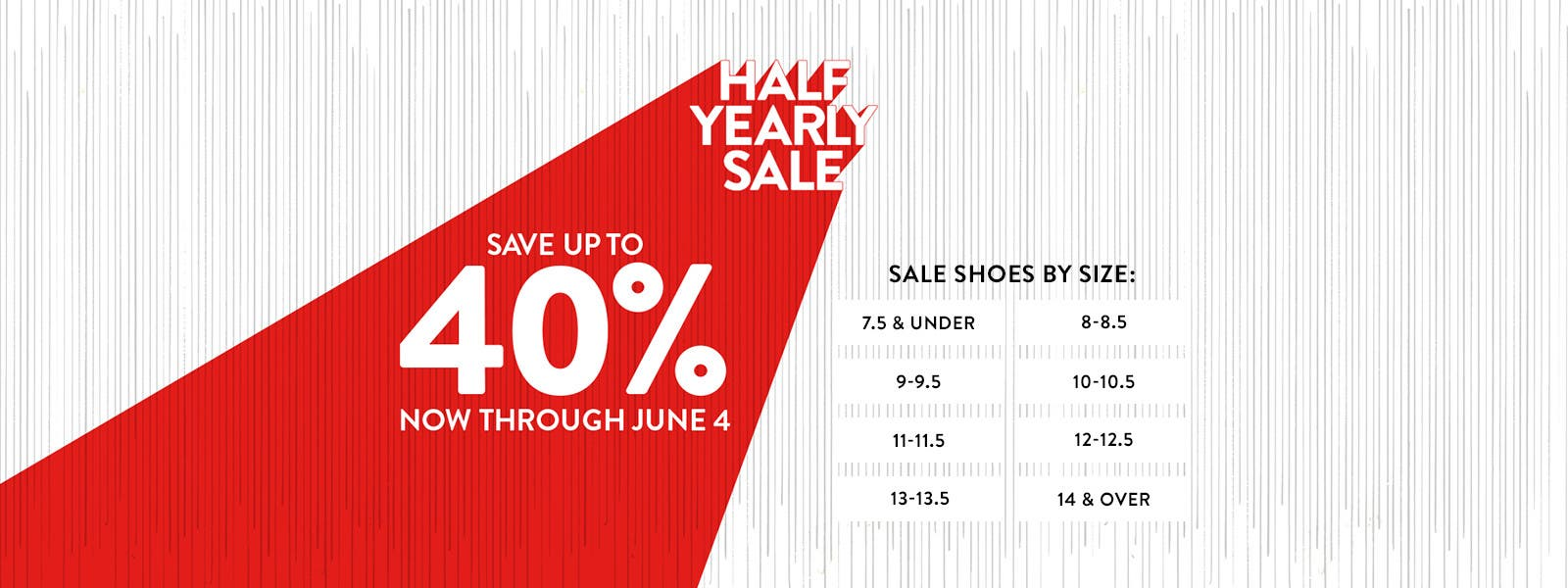 Half-Yearly Sale. Save up to 40% through June 4. Shop men's sale shoes by size.