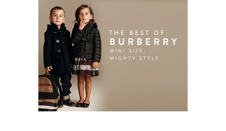 The best of Burberry for kids: mini size, mighty style.