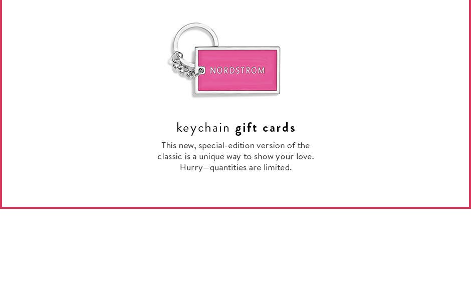 Keychain gift cards.