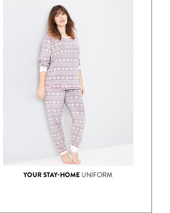 Your stay-home uniform.