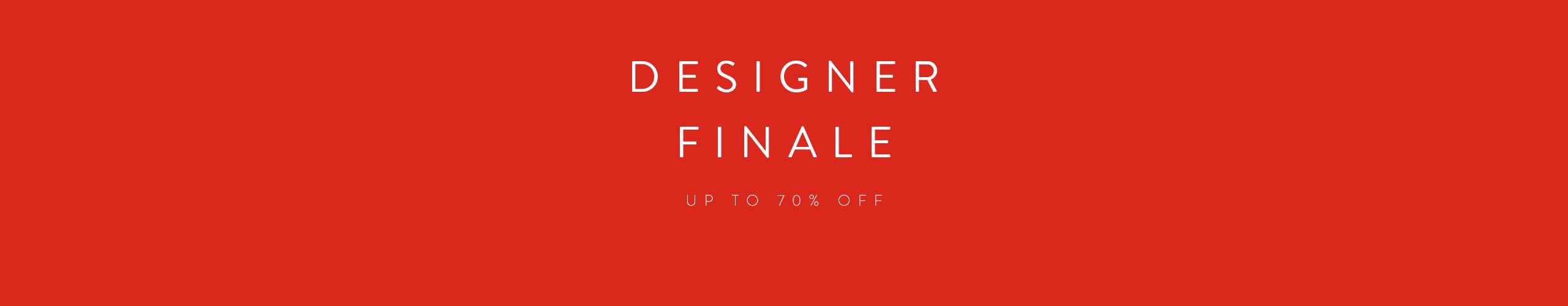 Designer finale, up to 70% off.