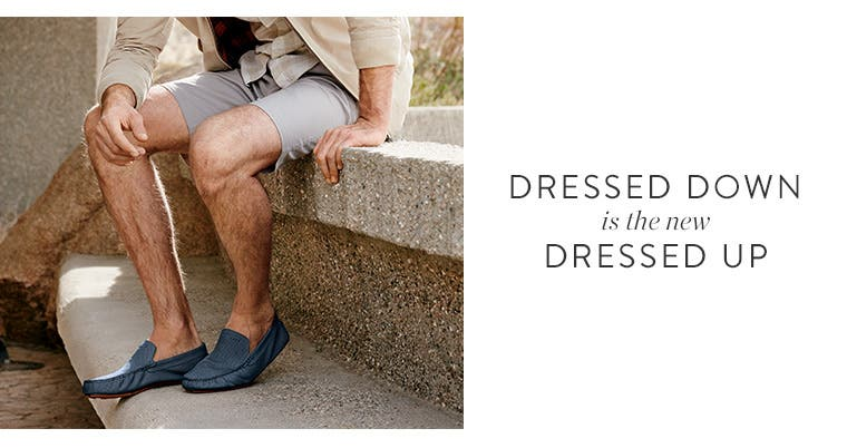 Dressed down is the new dressed up.