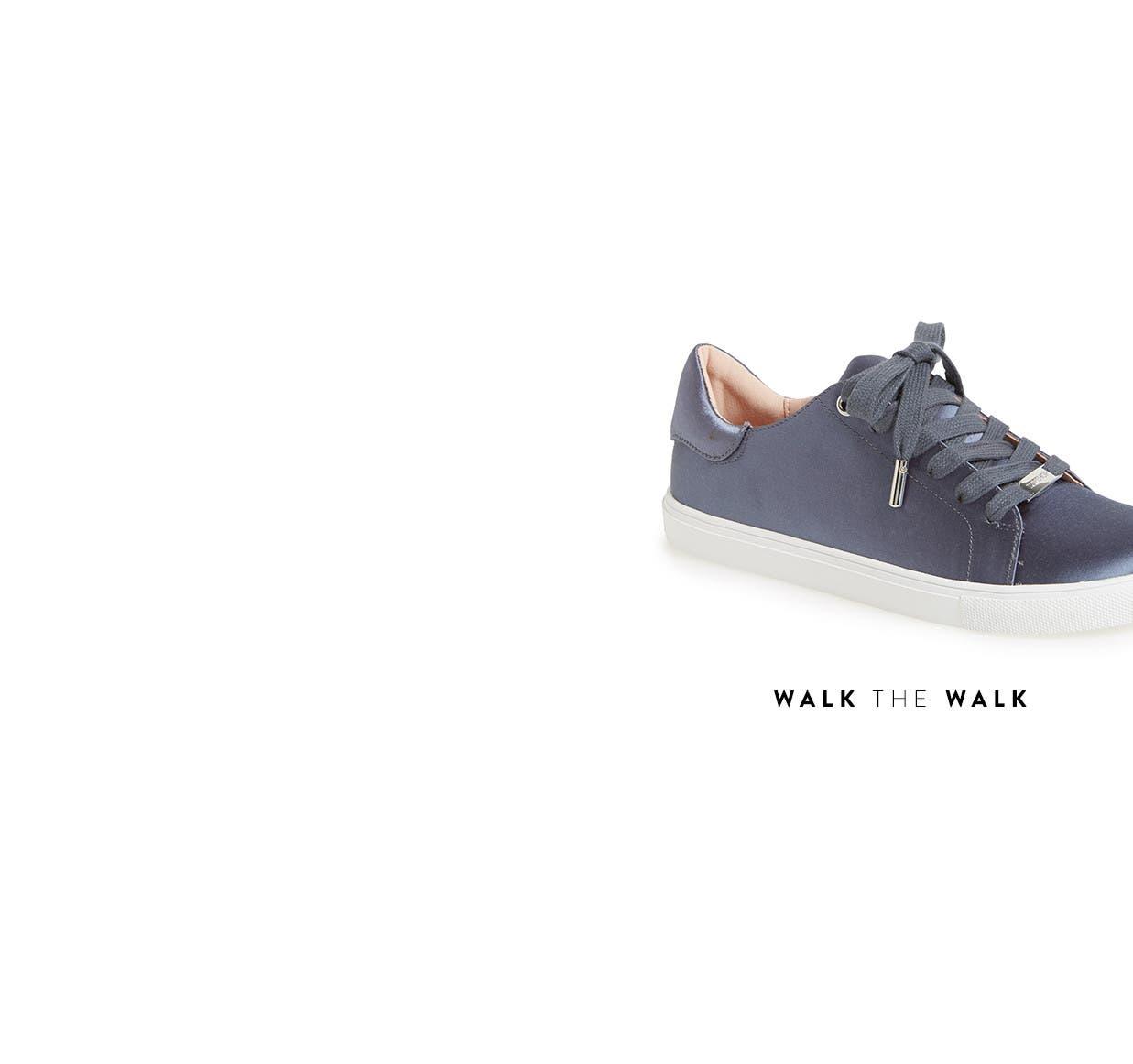 Walk the walk in trending footwear.
