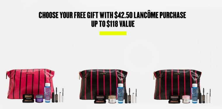 Choose your free gift with $42.50 Lancôme purchase. Up to $118 value.