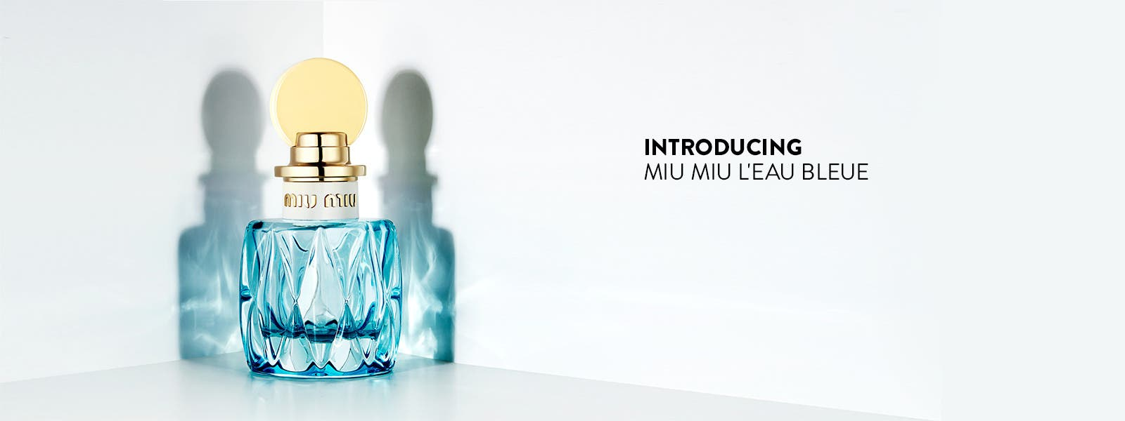 Introducing Miu Miu L'Eau Bleue.