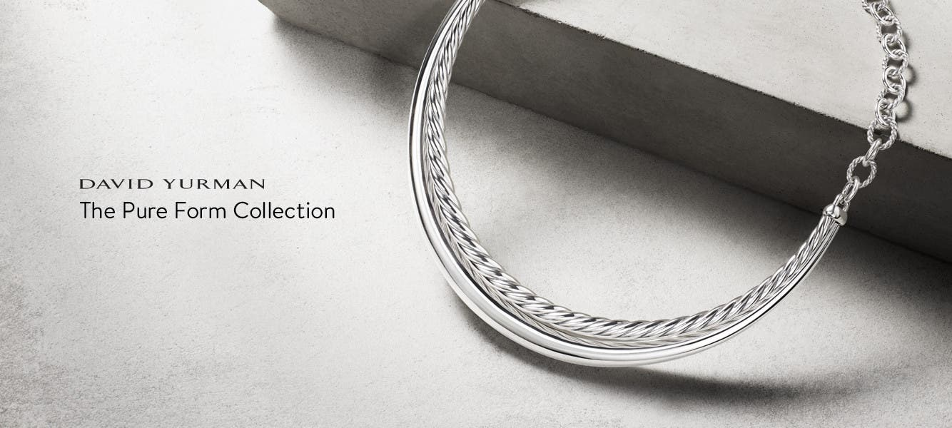 David Yurman: the Pure Form collection.