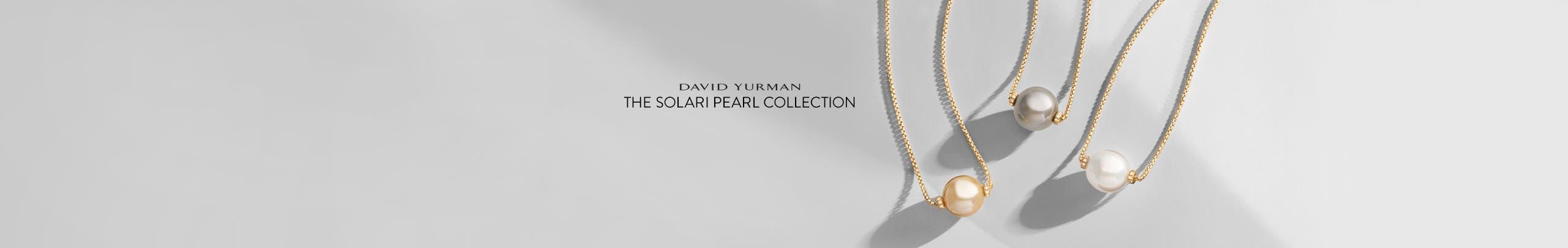 David Yurman: The Solari Pearl Collection.