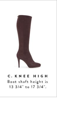 "Knee-high boot shaft height is 13 3/4"" to 17 3/4""."
