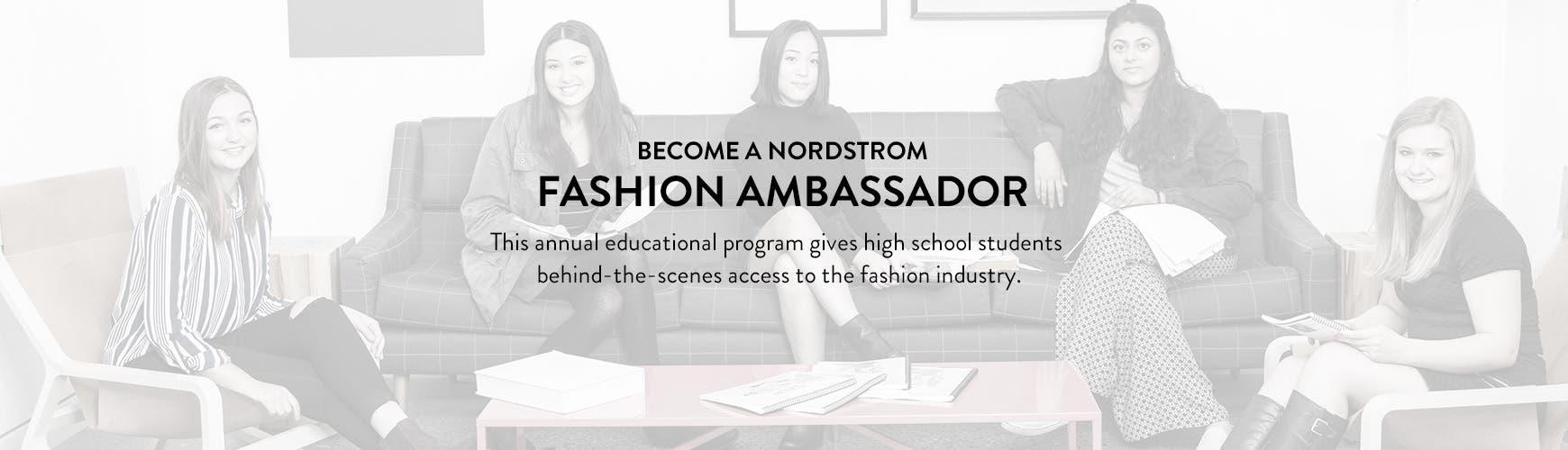 Become a Nordstrom Fashion Ambassador.