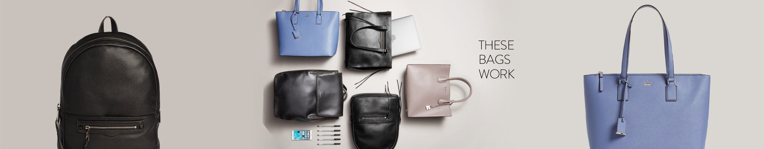 These bags work: backpacks and totes.