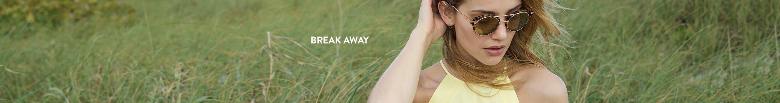 Break away.