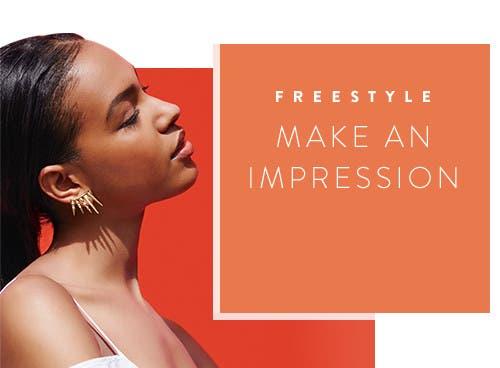Freestyle. Make an impression.