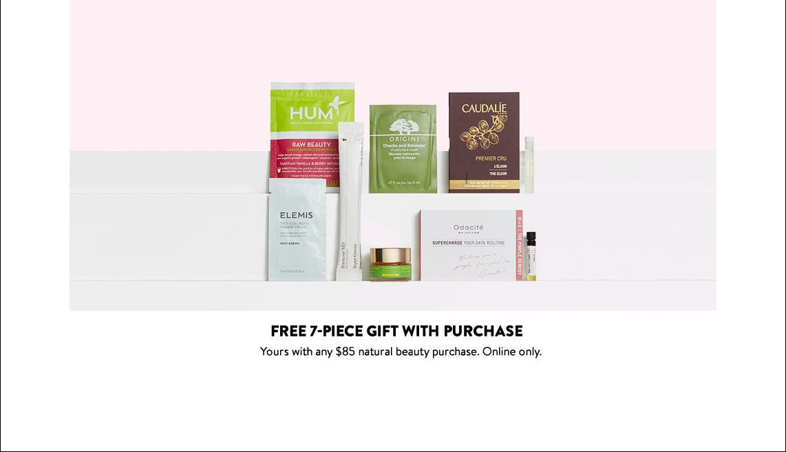 Free beauty gift with $85 natural beauty purchase.